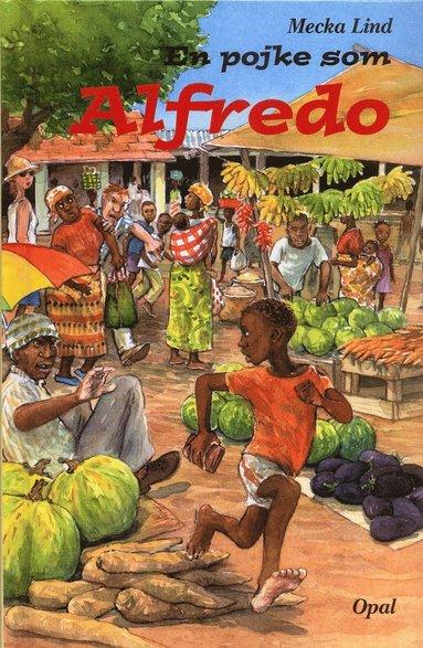 bokomslag En pojke som Alfredo