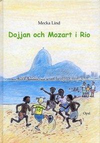 bokomslag Dojjan och Mozart i Rio