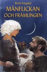 bokomslag Månflickan och främlingen