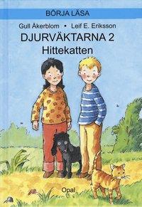 bokomslag Djurväktarna : hittekatten