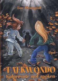 bokomslag Taekwondo hjälper inte mot spöken