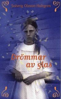 bokomslag Drömmar av glas