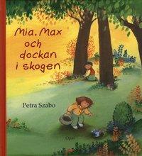 bokomslag Mia, Max och dockan i skogen