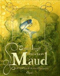 bokomslag Simma lugnt mörten Maud
