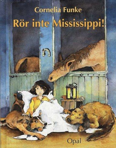 bokomslag Rör inte Mississippi!