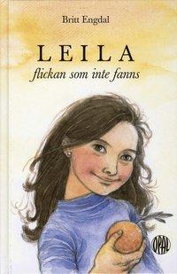 bokomslag Leila, flickan som inte fanns