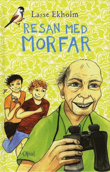 bokomslag Resan med morfar