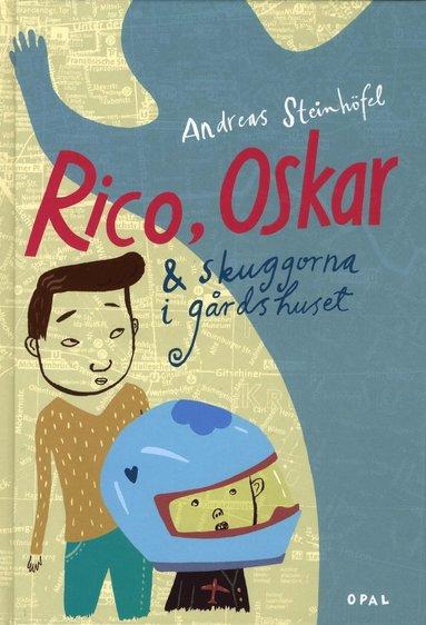 bokomslag Rico, Oskar och skuggorna i gårdshuset
