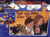 bokomslag Axel och Julia åker tåg