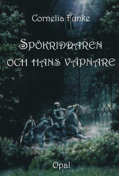 bokomslag Spökriddaren och hans väpnare