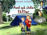 bokomslag Axel och Julia tältar