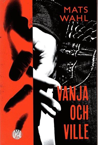 bokomslag Vanja och Ville