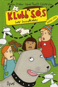 bokomslag Klubb S.O.S. har hundkalas