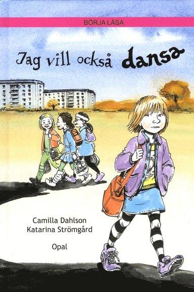 bokomslag Jag vill också dansa