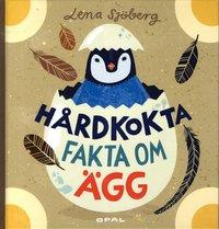 bokomslag Hårdkokta fakta om ägg