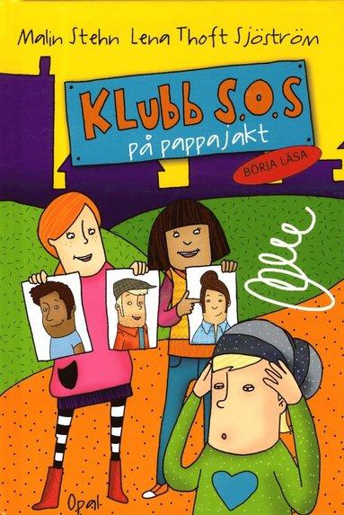bokomslag Klubb S.O.S. på pappajakt