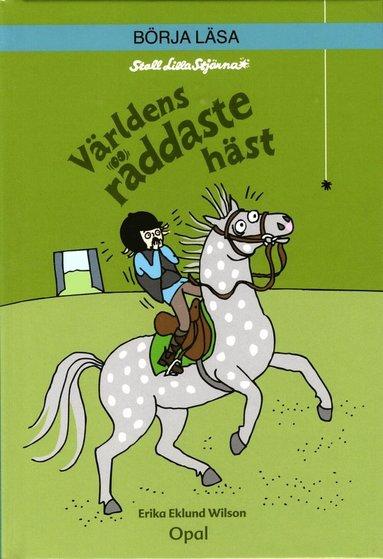 bokomslag Världens räddaste häst