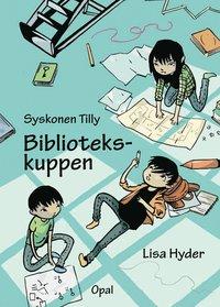 bokomslag Syskonen Tilly. Bibliotekskuppen