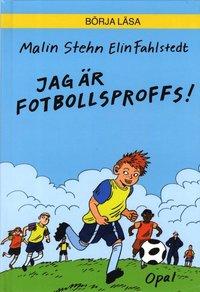 bokomslag Jag är fotbollsproffs!