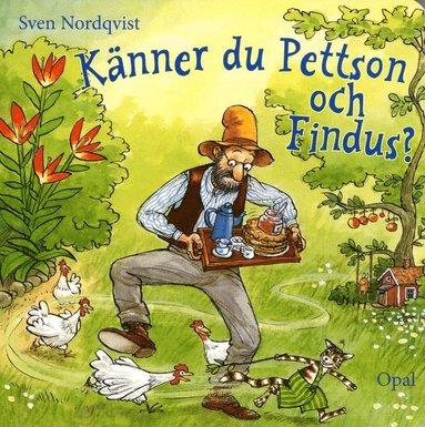 bokomslag Känner du Pettson och Findus?