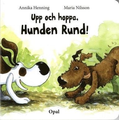 bokomslag Upp och hoppa, Hunden Rund!