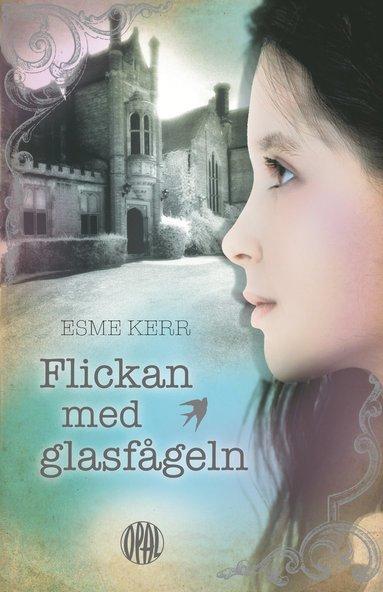bokomslag Flickan med glasfågeln