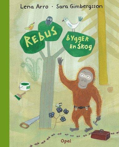 bokomslag Rebus bygger en skog