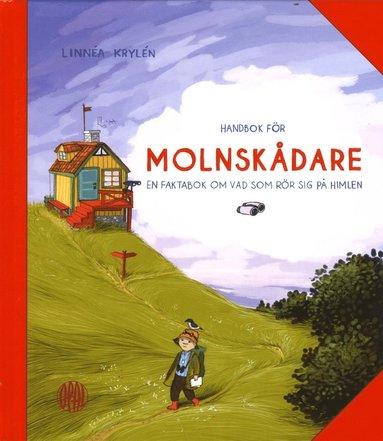 bokomslag Handbok för molnskådare : en faktabok om vad som rör sig på himlen