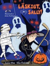 bokomslag Läskigt, Sally!