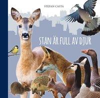 bokomslag Stan är full av djur