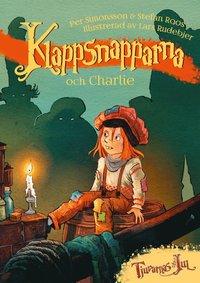 bokomslag Klappsnapparna och Charlie
