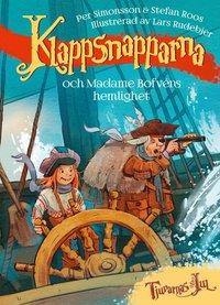 bokomslag Klappsnapparna och Madame bofvéns hemlighet