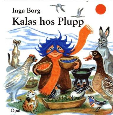 bokomslag Kalas hos Plupp
