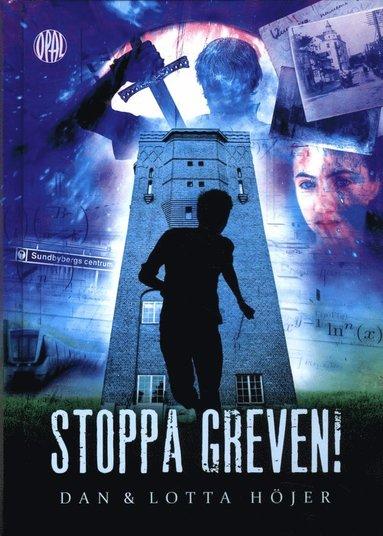 bokomslag Stoppa greven! : en tidsresa på liv och död