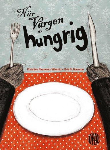 bokomslag När vargen är hungrig