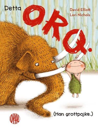 bokomslag Detta Orq. (Han grottpojke.)