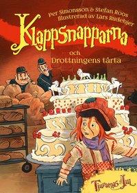 bokomslag Klappsnapparna och drottningens tårta