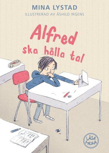 bokomslag Alfred ska hålla tal