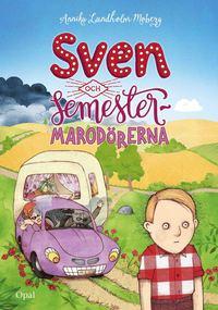 bokomslag Sven och semestermarodörerna