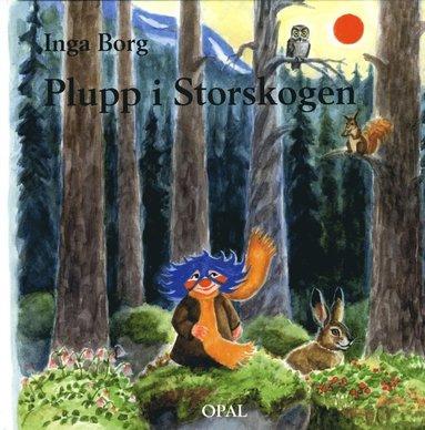 bokomslag Plupp i storskogen