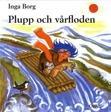 bokomslag Plupp och vårfloden