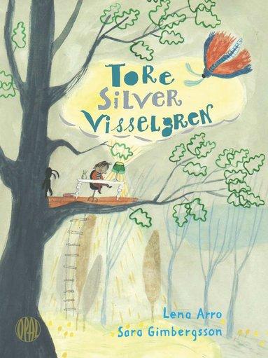 bokomslag Tore Silver Visselgren