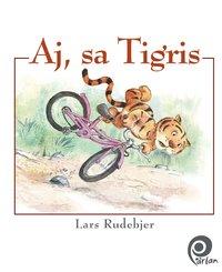 bokomslag Aj, sa Tigris