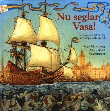 bokomslag Nu seglar Vasa