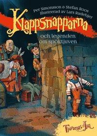 bokomslag Klappsnapparna och legenden om spöktjuven