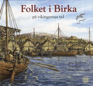 bokomslag Folket i Birka på vikingarnas tid