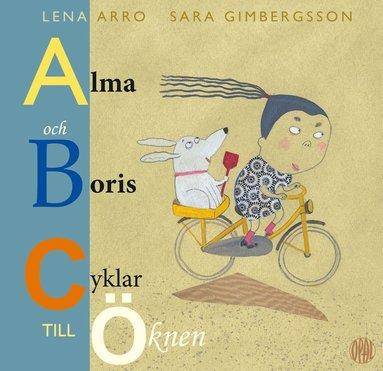 bokomslag Alma och Boris cyklar till Öknen
