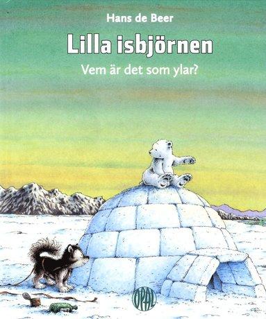 bokomslag Lilla isbjörnen : vem är det som ylar?