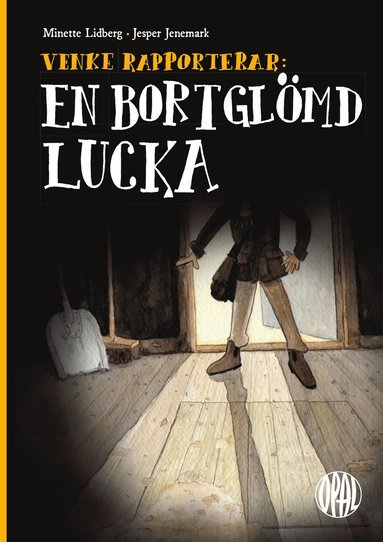 bokomslag Venke rapporterar: En bortglömd lucka