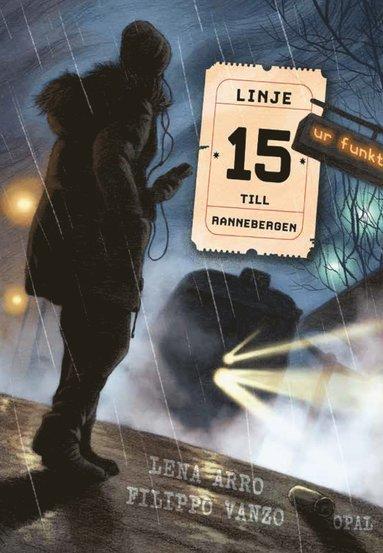 bokomslag Linje 15 till Rannebergen